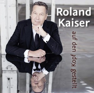Roland-Kaiser-Auf-den-Kopf-gestellt